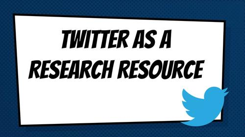 Twitter as a Research Resource