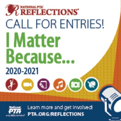 Reflections Entries due Wednesday, November 4, 2020 by 3:00 pm at Washington School