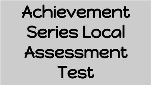 achievement series local assessment test