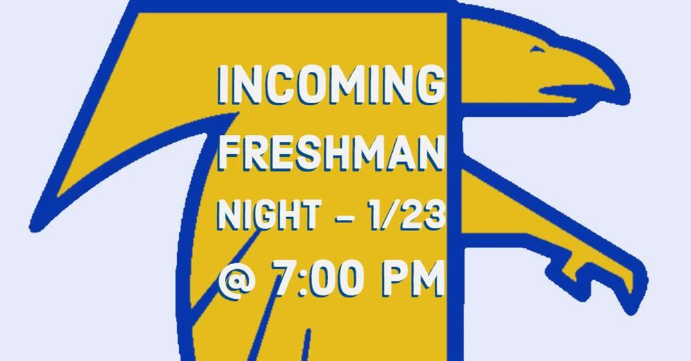 Incoming Freshman Student & Parent Night