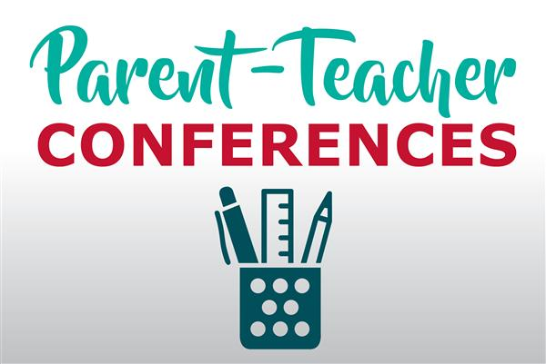 SAVE THE DATE: Parent-Teacher Conferences