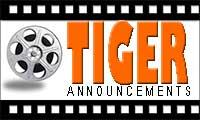 Tiger Announcements Video